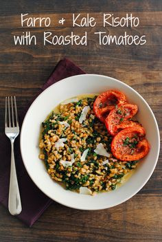 Farro and Kale Risotto with Roasted Tomatoes | foxeslovelemons.com