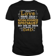 Awesome Tee For ① Natural Resources Specialist***How to ? 1. Select color 2. Click the ADD TO CART button 3. Select your Preferred Size Quantity and Color 4. CHECKOUT! If you want more awesome tees, you can use the SEARCH BOX and find your favorite !!Natural Resources Specialist
