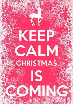 Immagine tramite We Heart It #colors #coming #gifts #girly #holiday #keepcalm #merrychristmas #nice #pink #quotes #santaclaus #wallpaper #tbt #vsco #ké