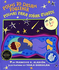 Poems to Dream Together/Poemas para soñar juntos by Francisco X. Alarcon