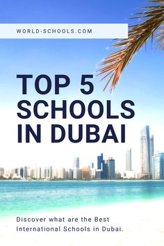 Discover what are the 5 Best International Schools in #Dubai.
