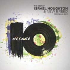 Israel Houghton-Classic!!