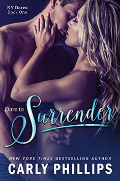 Dare to Surrender (NY Dares Book 1) by Carly Phillips http://www.amazon.com/dp/B00IRKQ08Q/ref=cm_sw_r_pi_dp_gR46wb0FV14JE