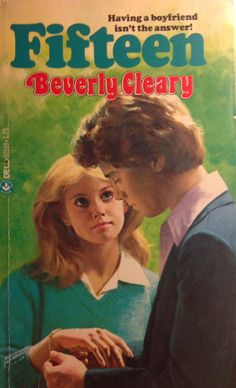 """""""Fifteen"""" by Beverly Cleary"""