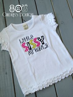 Sibling Little Sissy HPLZ   This listing is for a custom Little Sissy shirt. This design is machine embroidered directly on to the shirt. No stickers or iron ons used at our shop.   You can add a M2M (made to match) hair bow during checkout if you like.   Comes in sizes:  Onesies: 0-3 month, 3-6 month, 6-12month  Shirt: 12m, 18m, 24m 3T, 4T 5/6, 6x, S, M, L
