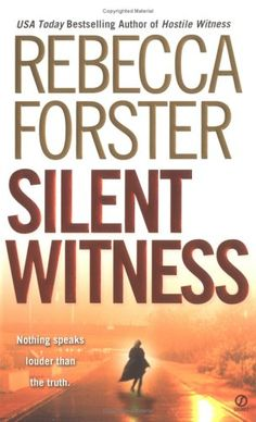 2nd book in The Witness Series by Rebecca Forster