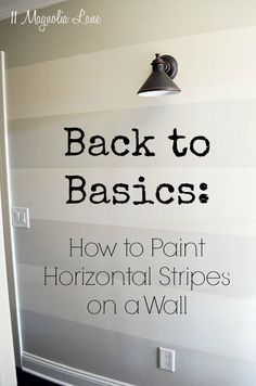 How to Paint Horizontal Stripes On A Wall. Extremely helpful tutorial and step by step guide to help you accomplish this stylish look for your walls! Thanks to @CGBlack100, you can do it too!