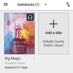 #bookvibes and other book-ish: #BIGMAGIC: #CREATIVELIVING #BEYONDFEAR by #ElizabethGilbert on #audiobook via #OverDrive from #dekalbcountypubliclibrary #eBooks | #turnupabook #theresanappforthat #scribesandvibes #bookish #recommendedreads | #dcpldigital