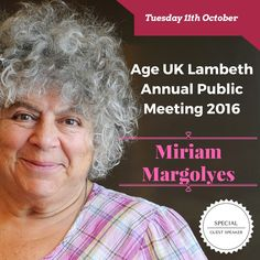 We invite you to Age UK Lambeth's Annual Public Meeting with Miriam Margolyes! Call 020 7346 6800 to book your place by the 3rd of October.