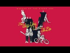 Queens of the Stone Age - The Way You Used to Do (Audio) - YouTube