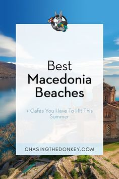 Being a proud half-Macedonian and having been to Ohrid countless times, I am so familiar with the Pearl of the Balkans; I could walk around blindfolded and not miss a step! Here are the best Macedonia beaches & cafes you have to hit this summer. Best Vacations, Vacation Destinations, Vacation Spots, Travel Tips, Travel Plan, Travel Articles, Travel Advice, Travel Guides, Summer Travel