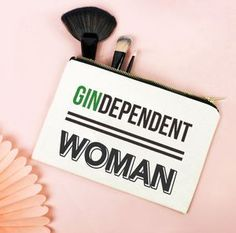 'Gindependent Woman' Make Up Bag. Make your friend smile with a thoughtful palentine's gift!