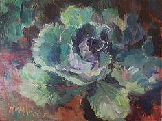 Cabbages   oil painting      Mary Maxam