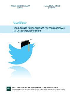 Twitter: uso docente e implicaciones educomunicativas Presentation, Twitter, Internet, Learning, Future Gadgets, Teaching, Studying