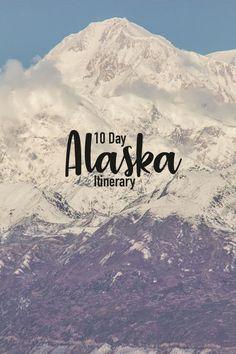Alaska Travel, Usa Travel, Travel Tips, Travel Destinations, Visit Alaska, Where To Go, 10 Days, Adventure Travel, North America