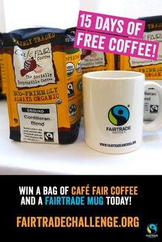 Want to win Cafe Fair coffee & a FREE mug? Sign up for the #FairtradeChallenge at FairtradeChallenge.org!