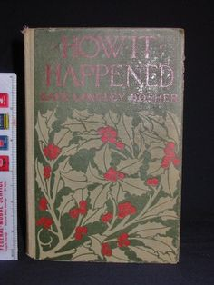Vintage Christmas Book ~ 'How it Happened' by Kate L.Bosher ©1914