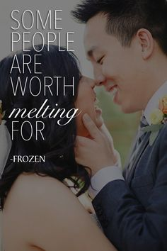 Love Quote! Tag your other half! | Some people are worth melting for! - FROZEN | NOAH'S Event Venue | www.NOAHSWeddings.com