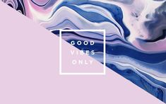 good vibes only - Buscar con Google More More