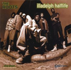 1996 The Roots - Illadelph Halflife #hiphop