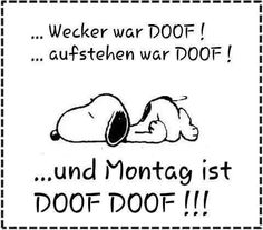 healthy living quotes motivational messages without women Best Quotes, Funny Quotes, Weekday Quotes, Learn German, Snoopy And Woodstock, Peanuts Snoopy, Just Smile, Big Love, E Cards