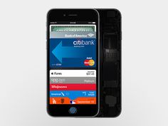 Apple Pay! Everything you need for Apple Pay is built into iPhone 6. Banking made Awesome!