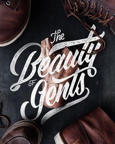 The Beauty of Gents  244/365 #project365khairulitie by khairulitie Typography Love, Typography Letters, Typography Inspiration, Design Inspiration, Types Of Lettering, Lettering Design, Typed Quotes, Hand Drawn Type, Beauty Quotes