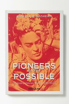 Pioneers of the Possible - anthropologie.eu