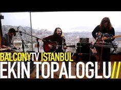 EKİN TOPALOGLU · FAKİR EDEBİYATI · Videos · BalconyTV