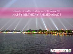 Happy Birthday Ahmedabad....!