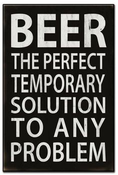 Beer The Perfect Solution Metal Sign 16 x 24 Inches Beer The Perfect Solution Blechschild 16 x 24 Zoll Beer Memes, Beer Humor, Funny Beer Quotes, Beer Funny, Funny Signs, Funny Jokes, Hilarious, Alcohol Humor, Funny Alcohol