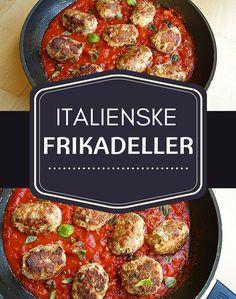 Super simpel og velsmagende hverdagsret med italienske frikadeller i en fantastisk tomatsauce.