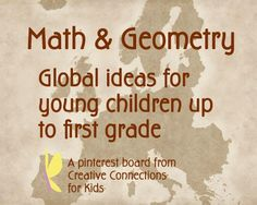 Math and Geometry ideas for young children up to first grade