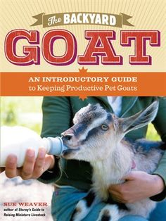 This is the complete beginner's guide to raising goats at home. Whether you want to raise goats for their milk and fiber or keep them as pets or companion animals, this book covers all the essentials. You'll learn how to choose the right goats for your needs and space, house and feed them, keep them healthy, and train them to do simple tricks, pull and drive carts, and serve as pack goats.