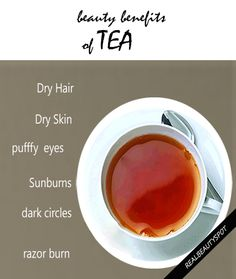 Amazing Beauty Benefits Of Tea