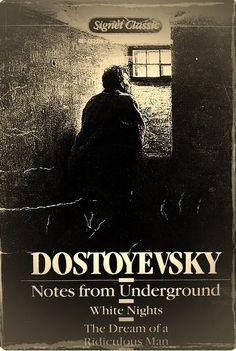 Dostoyevsky - notes from underground