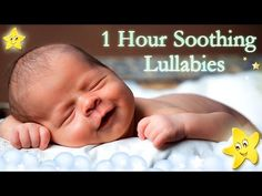 1 Hour Relaxing Baby Lullaby Collection ♥♥♥ Soothing Bedtime Music For K...