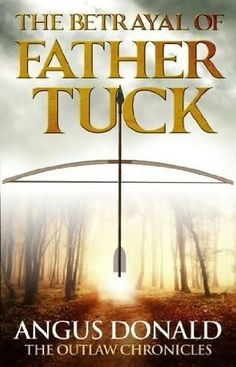 book cover of   The Betrayal of Father Tuck