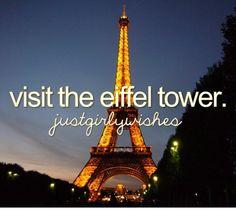 Bucket List - visit the Eiffel Tower!
