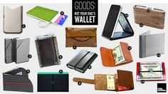 Goods: Not Your Dad's Wallet   Cool Material. Great Guys Gift. I always need a new wallet.