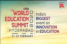 Elets Technomedia & digitalLEARNING Magazine in association with the Department of Collegiate & Technical Education, Government of Telangana and Telangana State Council of Higher Education is organising World Education Summit, Hyderabad on February Organising, Higher Education, Hyderabad, Conference, Innovation, Insight, February, 21st, Magazine