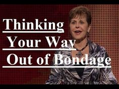 Joyce Meyer - Thinking Your Way Out of Bondage Sermon 2017