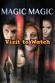 Hd Magic Magic 2013 Pelicula Completa En Espanol Latino Free