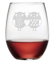 Owl Always Love You Stemless Wine Glasses ~ Set of 4 How sweet are these two love owls? Let your loved one know whooooo loves them! Each of these stemless wine glasses is individually and beautifully