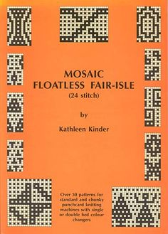 "Link to a book review of ""Mosaic Floatless Fair-Isle"" by Kathleen Kinder. The review is in German and English, by kind permission from Kerstin of the Strickforum blog."