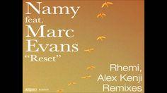 Namy feat. Marc Evans - Reset (Rhemi Vocal Mix)