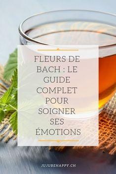 Fleurs de Bach : le guide complet pour soigner ses émotions. Découvre sur jujubehappy comment apprendre à gérer tes émotions qu'il s'agisse de la colère, de l'angoisse, du stress, de la peur, que tu veuilles avoir plus de volonté ou autre, grâce aux Fleurs de Bach. Améliore ta vie, découvre si c'est vraiment efficace, comment les prendre et les utiliser, comment savoir quelle fleur de Bach est faite pour toi, etc.