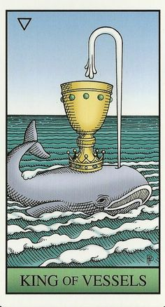 King of Vessels - Alchemical Renewed Tarot by Robert M. Place, Leisa ReFalo