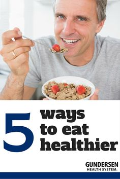 5 ways to eat healthier - naturally