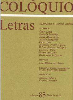 Capa da revista Colóquio Letras nº 85 (Maio de 1985) - número de homenagem a Aquilino Ribeiro  http://coloquio.gulbenkian.pt/bib/sirius.exe/issueContentDisplay?n=85=5=p